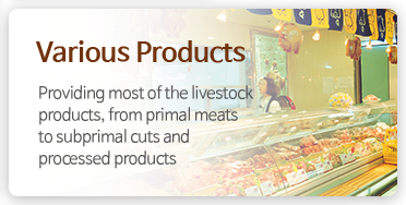 Various Products  - Providing most of the livestock products, from primal meats to subprimal cuts and processed products